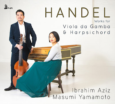 George Frideric Handel Works for Viola da Gamba and Harpsichord; Ibrahim Aziz, Masumi Yamamoto; First Hand Records