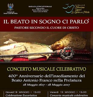 18 maggio 2017 - 400° anniversario dall'insediamento del Beato Antonio Franco nella Prelatura Nullius di Santa Lucia del Mela