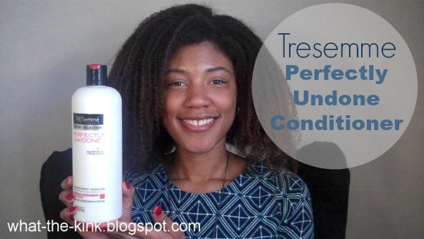 What the Kink review of Tresemme Perfectly Undone Conditioner on #naturalhair