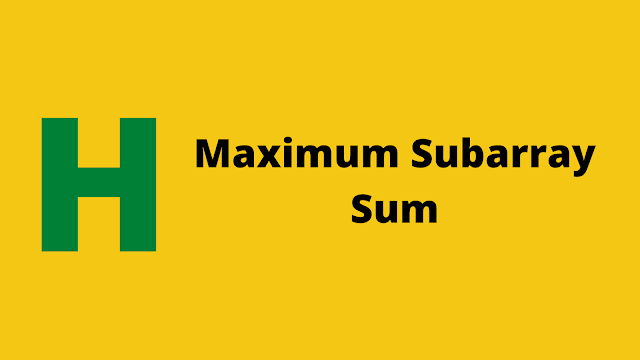 HackerRank Maximum Subarray Sum problem solution