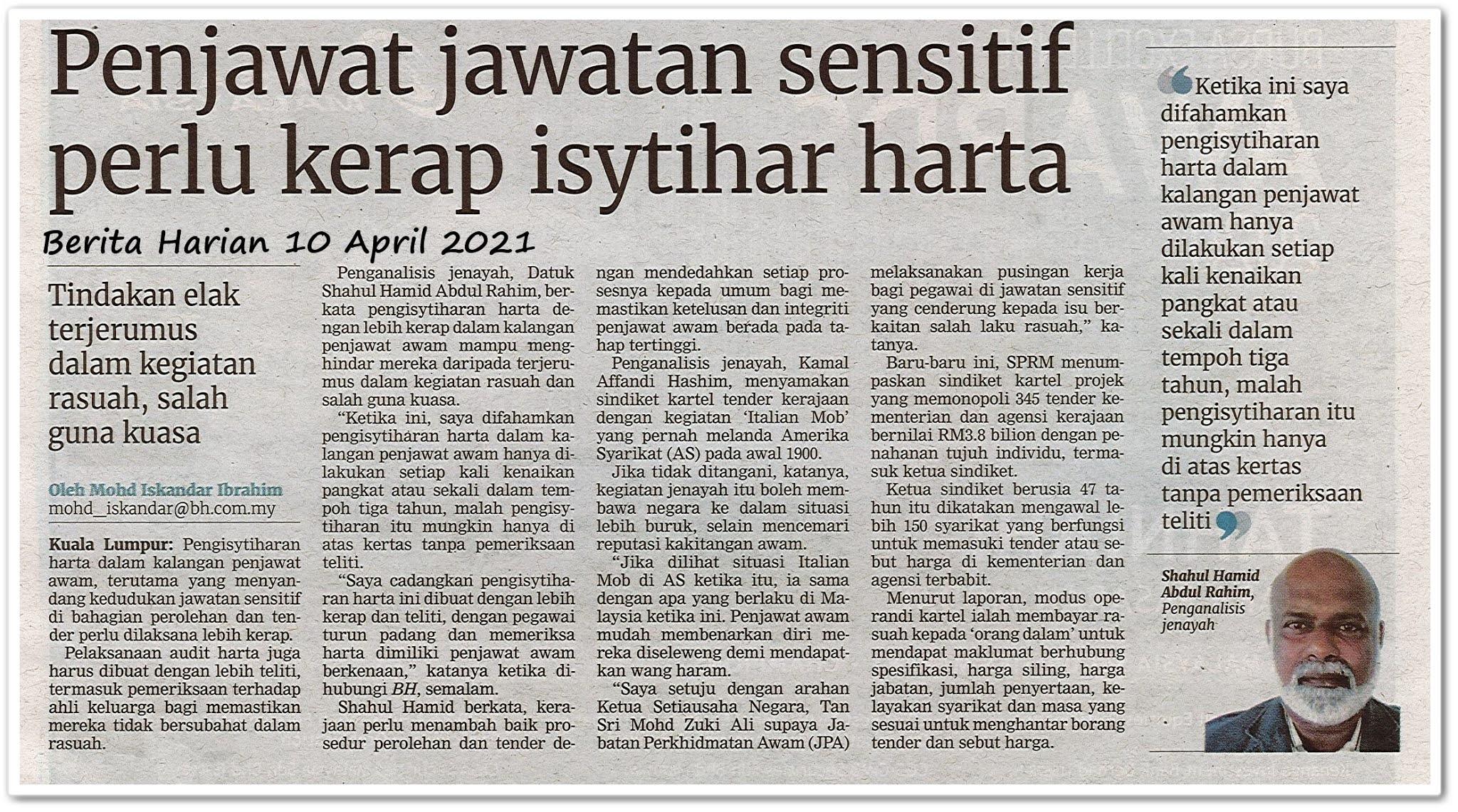 Penjawat jawatan sensitif perlu kerap isytihar harta - Keratan akhbar Berita Harian 10 April 2021