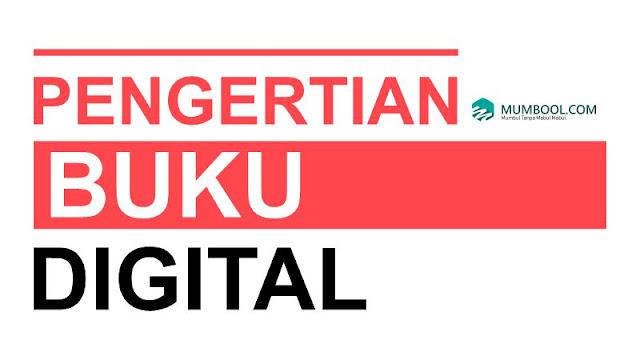 Pengertian Buku Digital - Buku digital adalah?