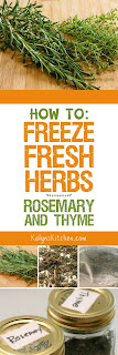 How to Freeze Fresh Herbs:  Rosemary and Thyme found on KalynsKitchen.com