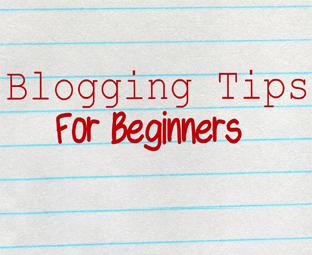 3 Powerful Blogging Tips For Beginner Bloggers