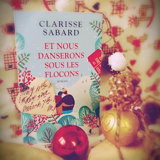 Et nous danserons sous les flocons clarisse sabard charlston comédie romantique romance Noël montagnes alpes Vallenot avis chronique critique blog littéraire bibliza
