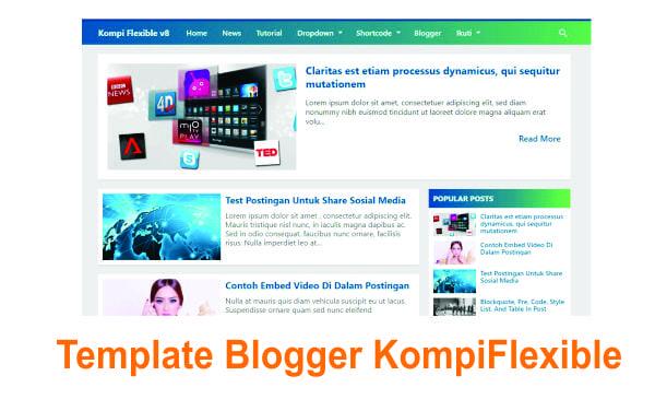Template Blogger Andalan KompiFlexible AMP dan non AMP untuk Pemula