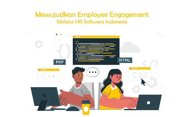Mewujudkan Employee Engagement Melalui HR Software Indonesia