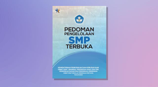 Buku Pedoman Pengelolaan Sekolah Menengah Pertama (SMP) Terbuka