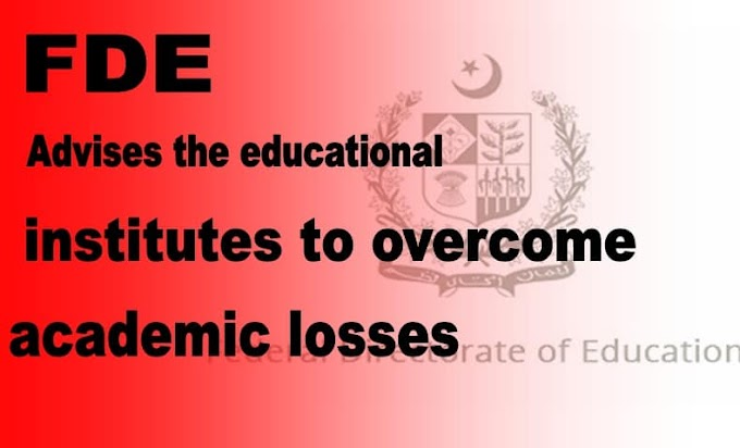 FDE directs the educational institutes to overcome academic losses