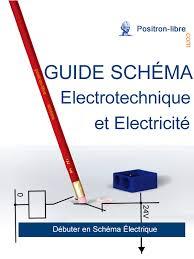 guide schéma électrotechnique et électricité