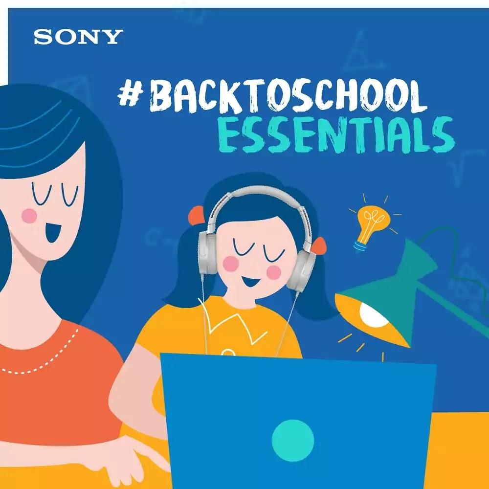 Sony #BackToSchool Essentials