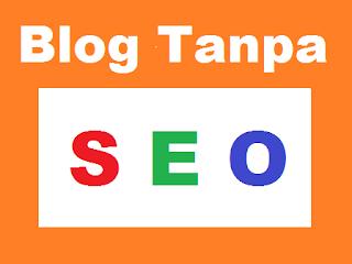 Blog Tanpa SEO