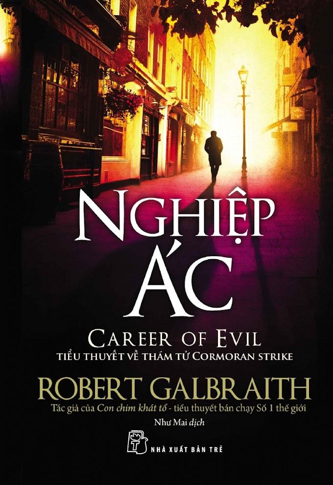 Truyện audio trinh thám, kinh dị: Nghiệp Ác- Robert Galbraith (J. K. Rowling) (Trọn bộ)