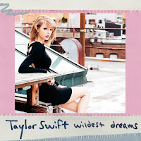 TAYLOR SWIFT - WILDEST DREAMS on iTunes