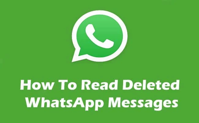 How to Read Deleted WhatsApp messages someone sent you