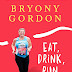 Eat, Drink, Run by Bryony Gordon: Review