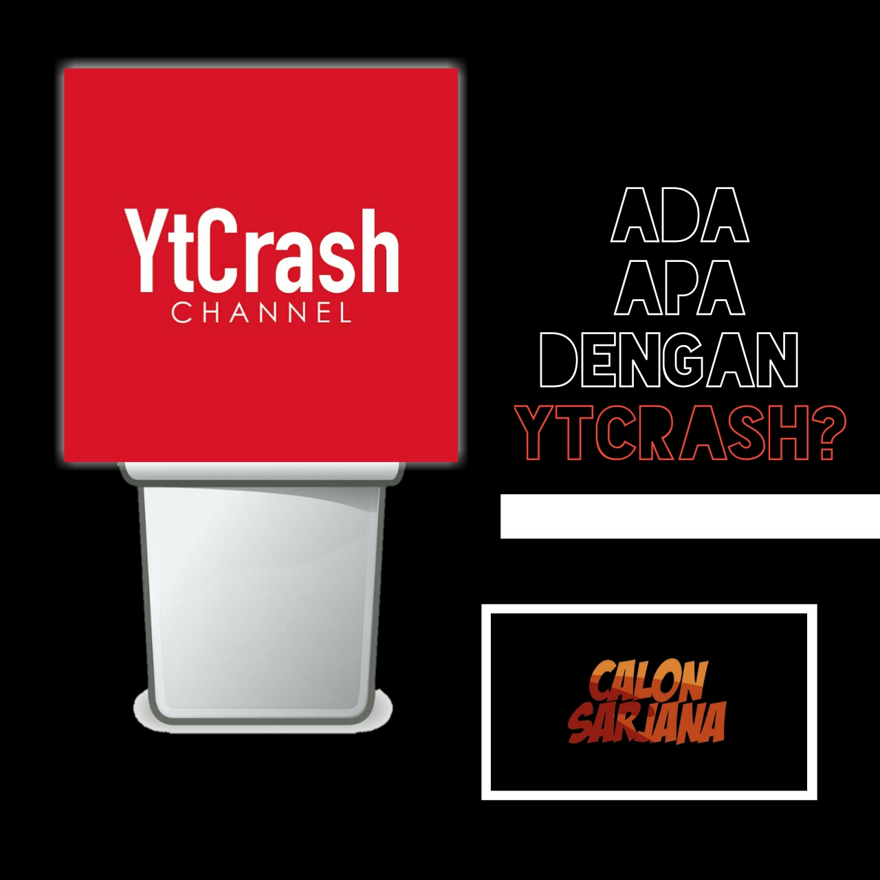 Channel Ytcrash Bernasib Sama Dengan Calon Sarjana?