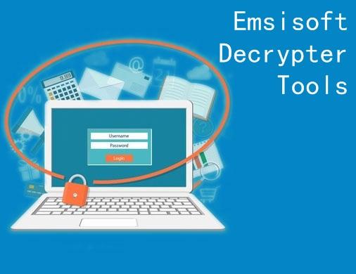 Emsisoft Decrypter Tools | Herramientas para desencriptar diferentes variantes de ransomware