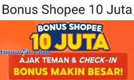 cara main bonus shopee 10 juta rupiah