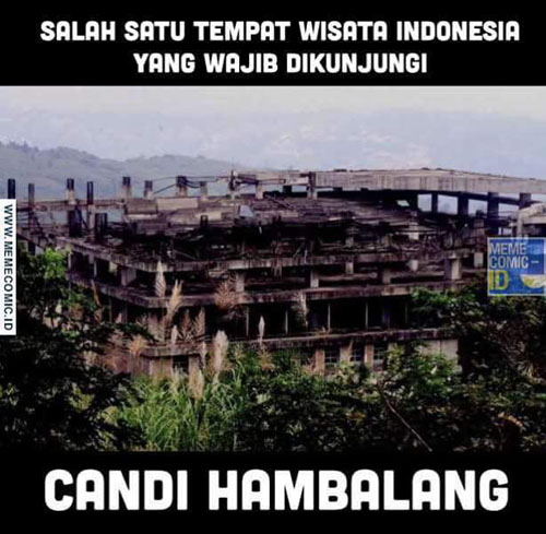 Meme Hambalang Sebagai Candi Dan Tempat Wisata Di Indonesia Bikin Ngakak