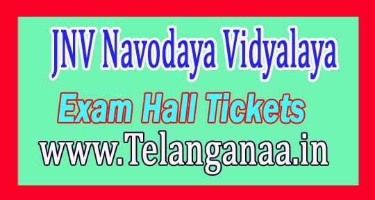 JNV Navodaya Vidyalaya Samiti 6th Class Exam Hall Tickets 2017 Download