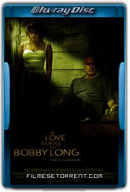 Uma Canção de Amor para Bobby Long Torrent 2004 720p e 1080p BluRay Dual Áudio