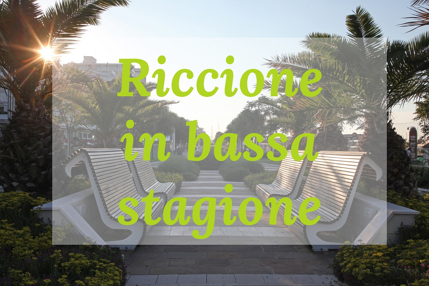 Ispirazioni di viaggio - Riccione non solo d'estate - WarmCheapTrips