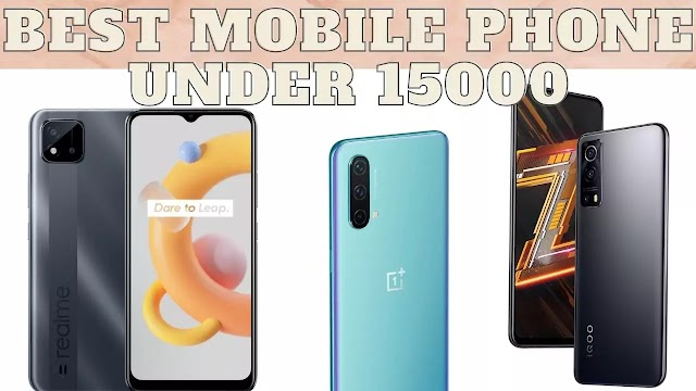 best mobile phone under 15000 in INDIA