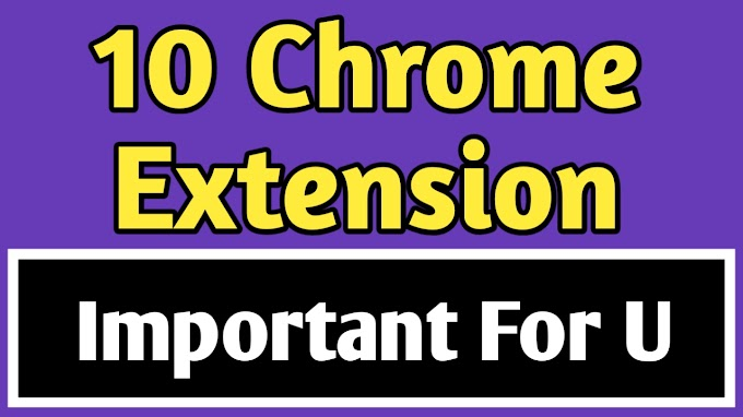 Top 10 Chrome Extension For Bloggers