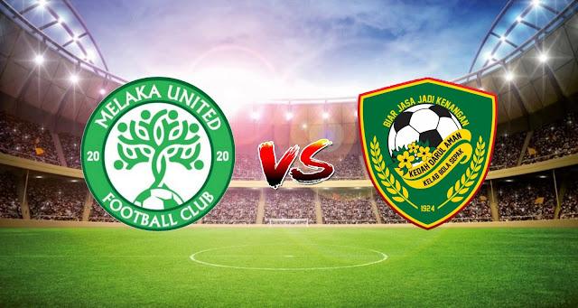 Live Streaming Melaka United vs Kedah FC 30.4.2021 Liga Super