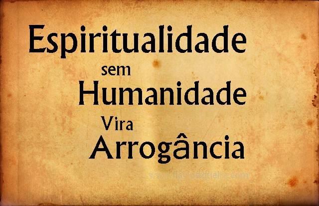 Frases Sobre Arrogância E Prepotência: Recanto Das Palavras: Arrogância Espiritual