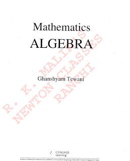 MATHEMATICS:- ALGEBRA BY GHANSHYAM TEWANI