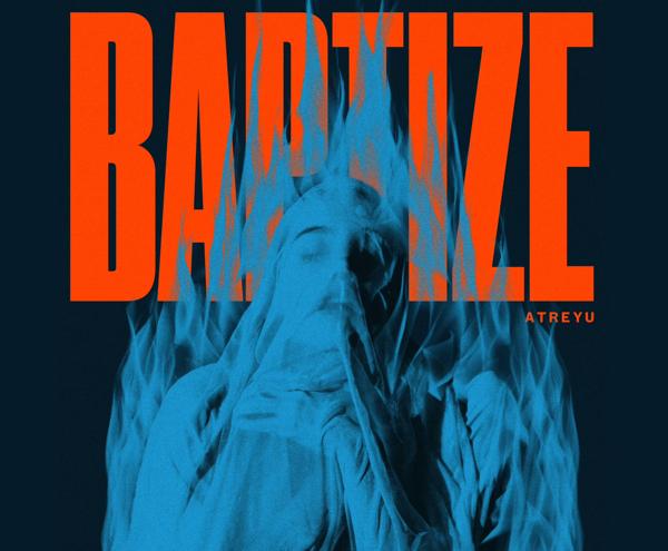 Atreyu Baptize Download zip rar