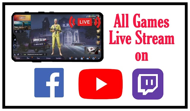 How to live stream all video games on Youtube, Facebook and Twitch from mobile