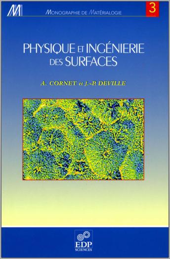 Livre : Physique et ingéniérie des surfaces - Jean-Paul Deville, Alain Cornet PDF