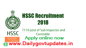 HSSC Recruitment 2018, 7110 Constable  & SI Posts Apply Online Now - Daily Govt Updates