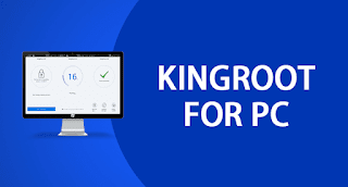 KingRoot Latest For PC