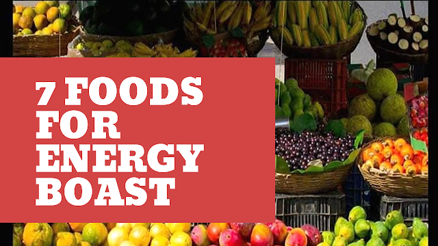 7 Foods For Energy Boast