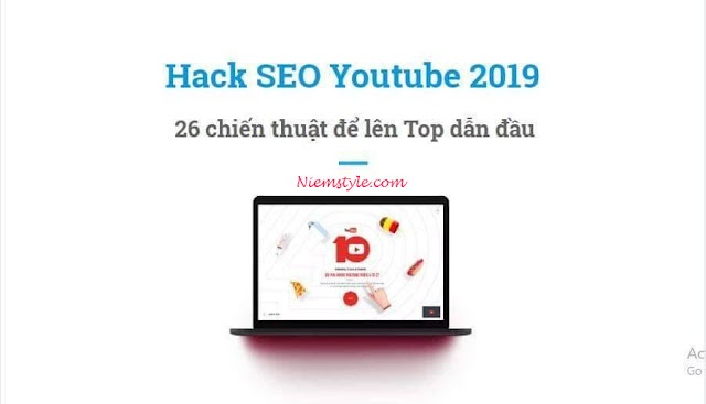 """""""Hack"""" SEO youtube 2019 - 26 chiến thuật leo TOP dẫn đầu"""