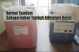 Review Superplasticizer Normet TamCem Sebagai bahan Tambah Admixture Beton