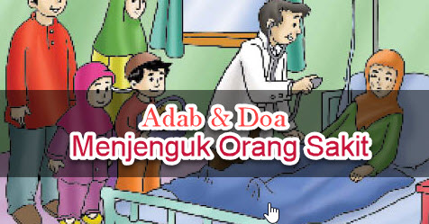 Doa dan Adab menjenguk orang yang sakit | Perjalanan Do'a