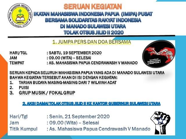 Deklarasi Pers tolak Otonomi Khusus oleh Ikatan Mahasiswa Indonesia Papua (IMIPA) Pusat di Manado Sulawesi Utara 19/09/2020
