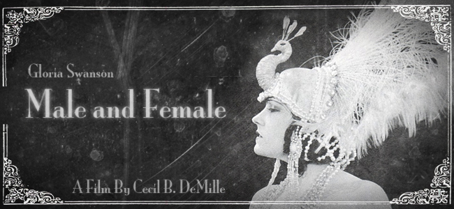 Male and Female movieloversreviews.filminspector.com Gloria Swanson