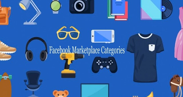 Facebook Marketplace Categories – Marketplace Facebook Categories
