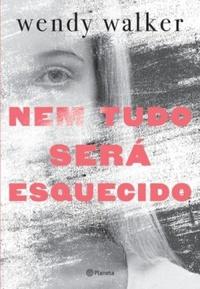 http://livrosvamosdevoralos.blogspot.com.br/2016/12/resenha-nem-tudo-sera-esquecido.html