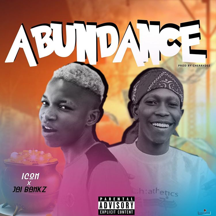 [Music] Icon Ft Jai Bankz – Abundance