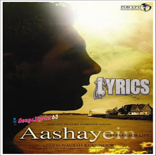 Aashayein All Songs Lyrics Hindi Movie [2010]