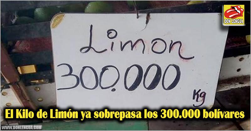 El Kilo de Limón ya sobrepasa los 300.000 bolívares
