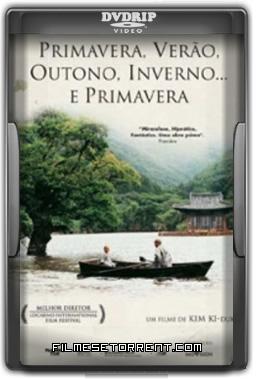 Primavera, Verão, Outono, Inverno… E Primavera Torrent DVDRip Legendado 2003