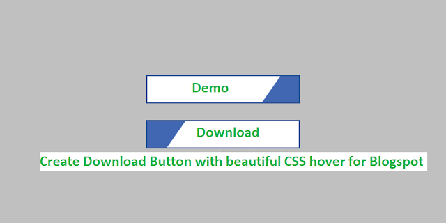 How to Create Download And Demo button in Blogger